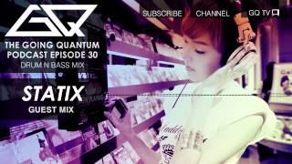 Drum n Bass Mix & Statix Guest Mix [Ep.30]