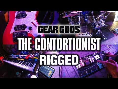 GEAR GODS RIGGED - The Contortionist | GEAR GODS