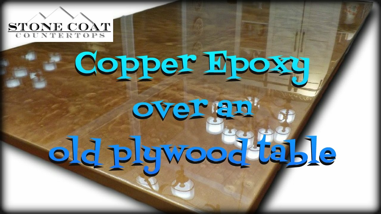 Copper Epoxy Over An Old Plywood Table Youtube