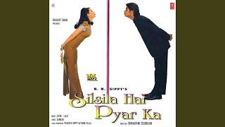 Yeh Silsila Hai Pyar Ka - Instrumental