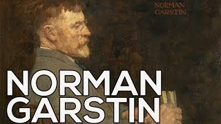 Norman Garstin: A collection of 55 paintings (HD)