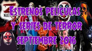 Estrenos películas y series TERROR Septiembre 2016
