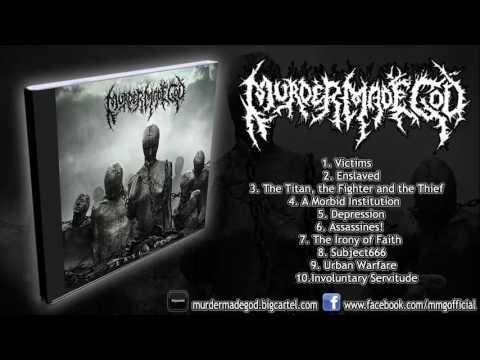 Murder Made God - Enslaved (FULL ALBUM 2016/HD) [Comatose Music]