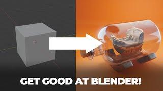 Get Good at Blender 3D in 2021…