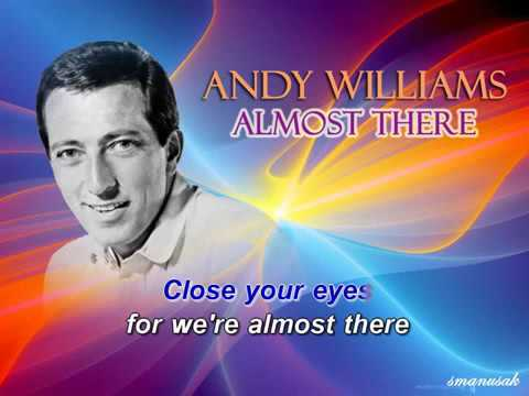 Almost There Karaoke Andy Williams