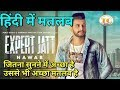 Expert jatt nawab lyrics meaning in hindi translation // by technical ganga hindi