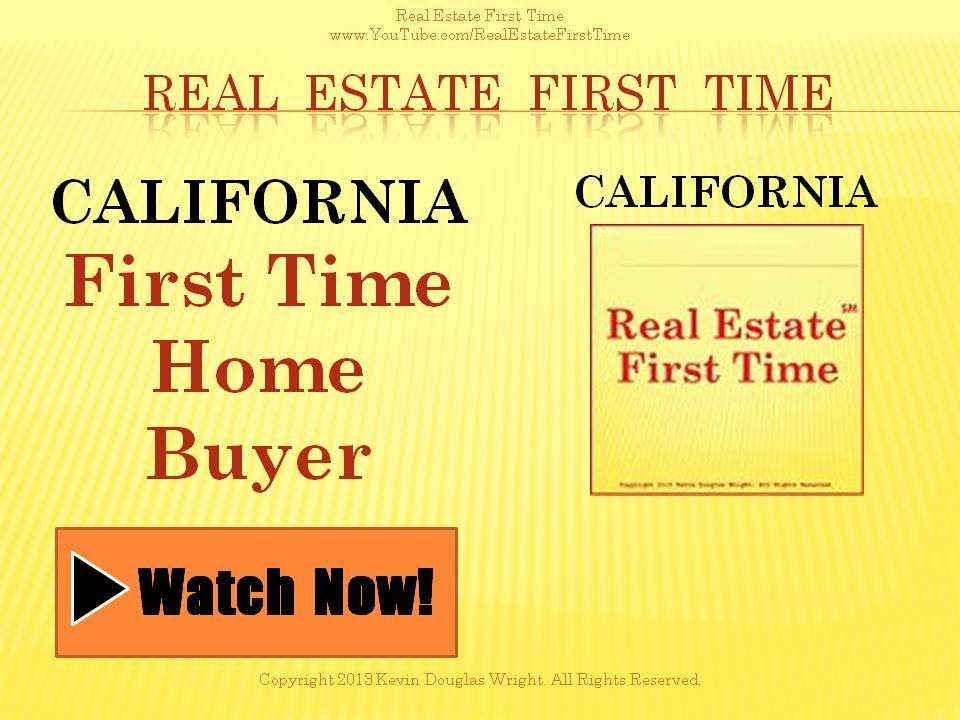 california first time home buyer part 1 california real estate northern california real. Black Bedroom Furniture Sets. Home Design Ideas