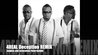 4REAL Deception Remix - JSwagg and Nickenson