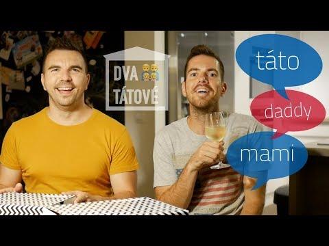 """Dva tátové: Jak nám říkají naše děti? A na koho volají """"mami"""""""