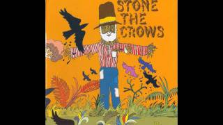Stone the Crows - Raining in Your Heart