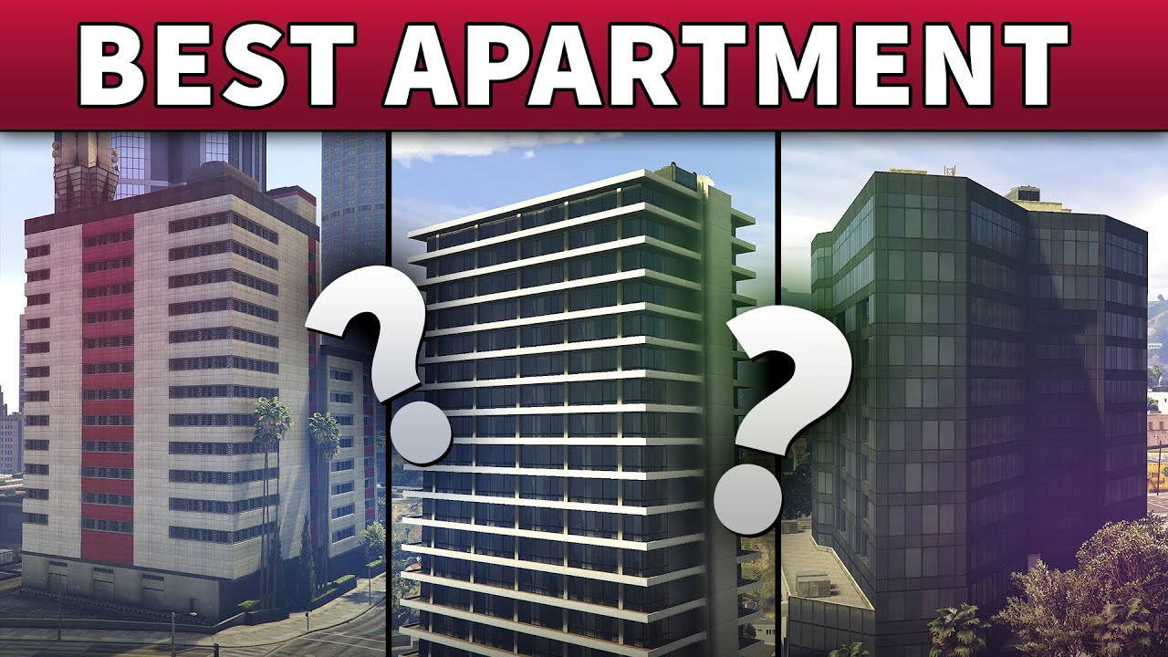Gta Online Best High End Apartment To