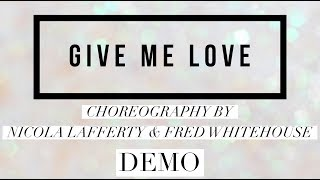 GIVE ME LOVE line dance demo, choreography by Fred Whitehouse & Nicola Lafferty