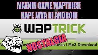CARA MAININ GAME JAVA WAPTRICK DI ANDROID NO ROOT mp3