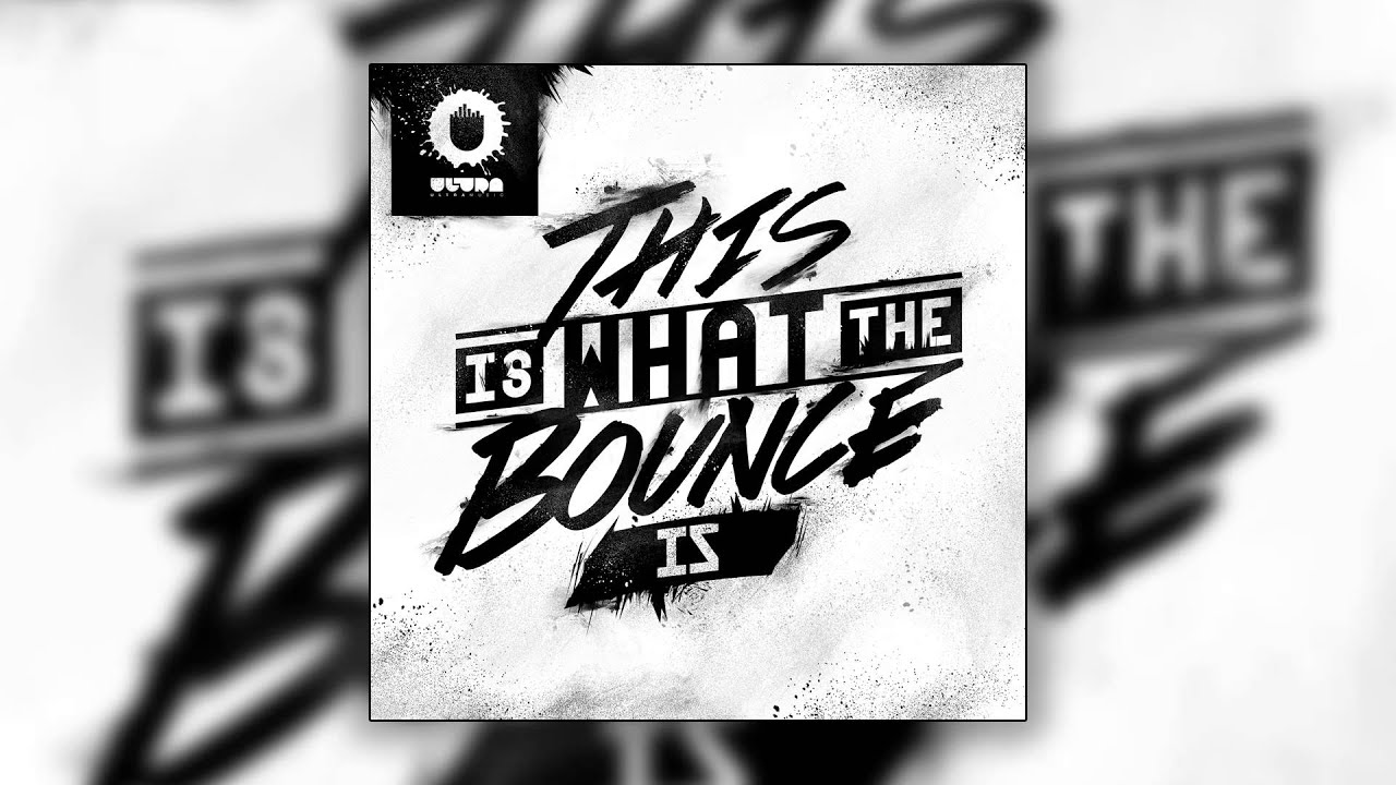 Will Sparks  This Is What The Bounce Is Club Mix Cover Art  YouTube