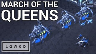 StarCraft 2: MARCH OF THE QUEENS!