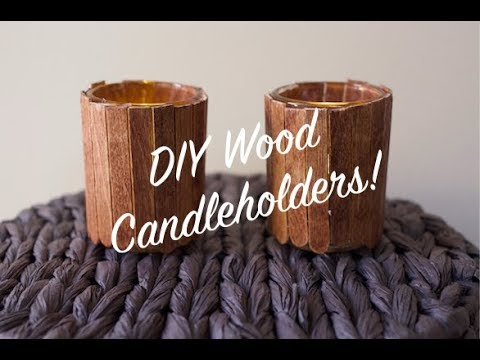 How To DIY Wood Stained Candleholders