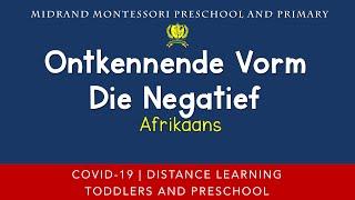 Montessori Additional Language Presentation - Afrikaans - Ontkennende Vorm - Die Negatief