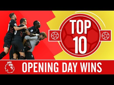 Top 10: The best opening day games in the Premier League | Arsenal, West Ham, Southampton