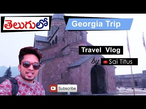 Travel Vlog: Georgia (part 1) Telugu loo.