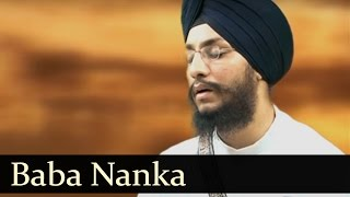 Baba Nanka - Bhai Amarjit Singh (Patiale Wale)