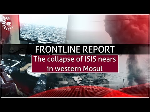 FRONTLINE REPORT: The collapse of ISIS nears in western Mosul