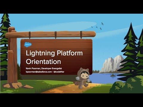 Lightning Platform Orientation