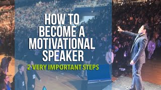 THE MOST Important Tip To Become A Motivational Speaker