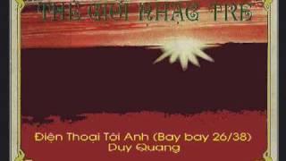 Điện Thoại Tới Anh (Bay bay 26/38) - Duy Quang
