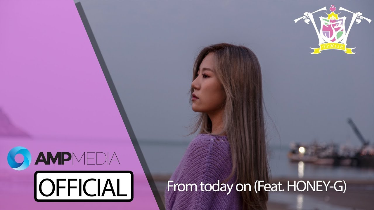 [TeRish] 테리쉬 - From Today on (feat. Honey-G) / 오늘부터는 (피쳐링 허니지) official MV