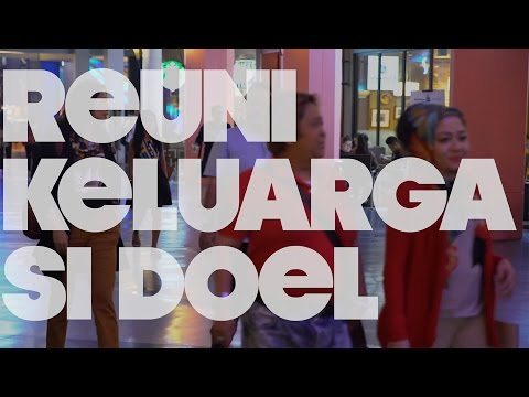 EPS. 10 | REUNI KELUARGA 'SI DOEL'