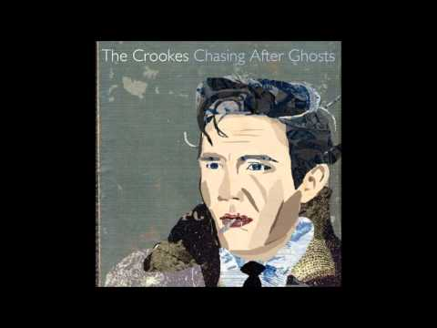 The Crookes - Godless Girl [Chasing After Ghosts]