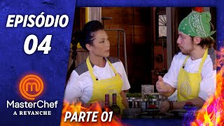 MASTERCHEF A REVANCHE (05/11/2019) | PARTE 1 | EP 04 | TEMP 01