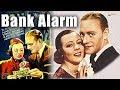 Bank Alarm (1937) | Hollywood Thriller Movie | Conrad Nagel, Eleanor Hunt