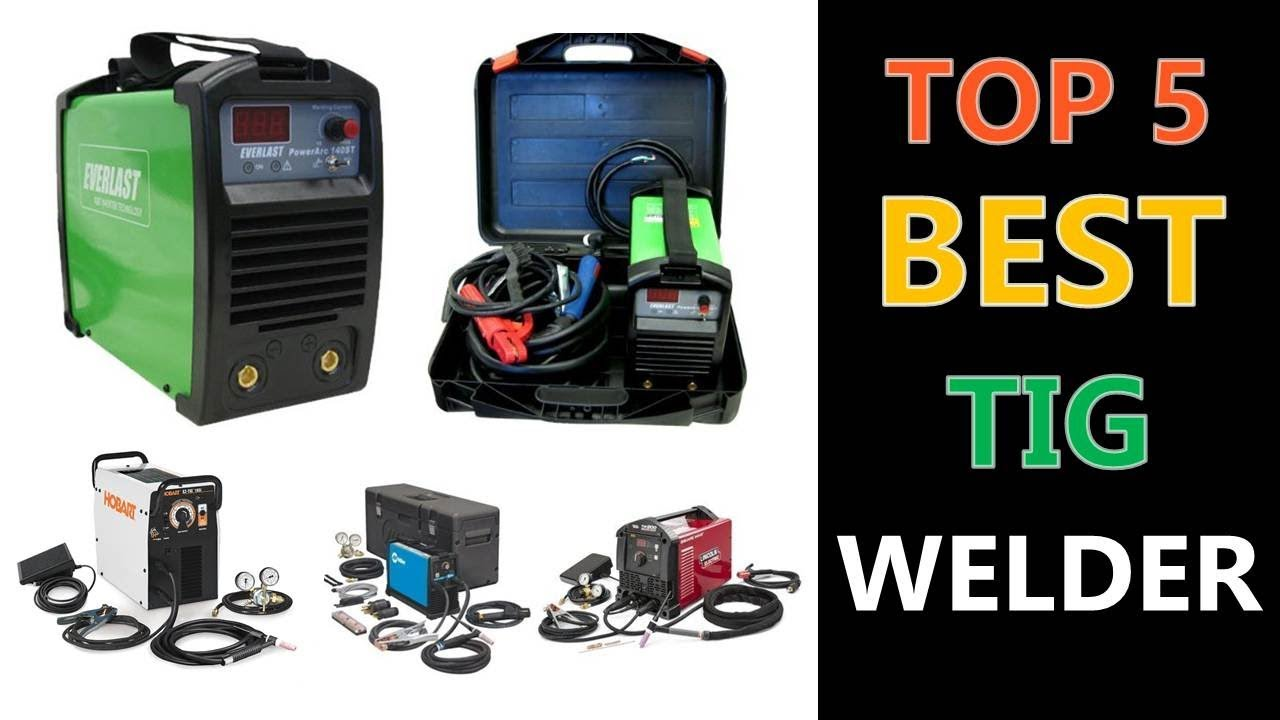 Hobart Tig Welder >> Top 5 Best Tig Welder 2019