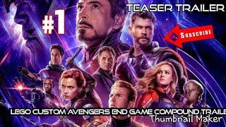 Custom Lego Avengers end game Avengers compound Teaser  trailer