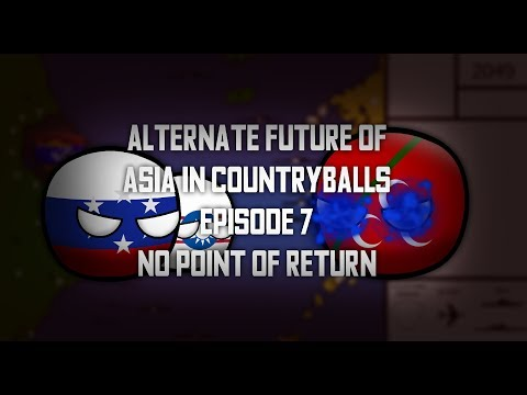 Alternate Future of Asia Finale Episode 7: No point of return