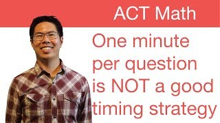 Best ACT Math Prep Strategies, Tips, and Tricks - Work Faster at the Beginning