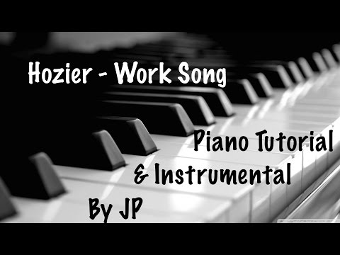 Hozier - Work Song Piano Tutorial (Instrumental & Lyrics)