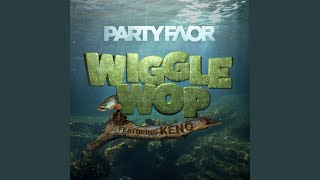 Wiggle Wop Feat Keno