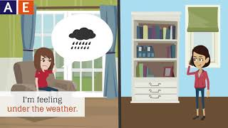 American English Idiom - Under the Weather