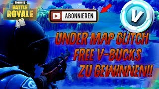 Fortnite:V-Bucks Gewinnen& [NEW Under Map Glitch]! Best Fortnite Battle Royale Spots!