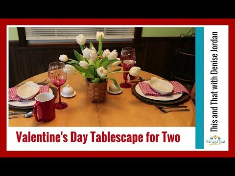 Valentine's Day Tablescape for Two | Show Some Love Collab with Diva Designing on a Dime