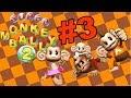 super monkey ball 2 Part 3  - Just Monkeying around