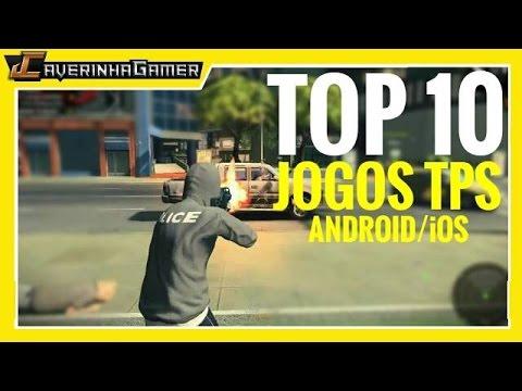 TOP 10 JOGOS TPS ONLINE E OFFLINE ANDROID/iOS (PT-BR)