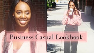 Business Casual Lookbook | What to Wear to Work Women | Office Professional Outfit Ideas