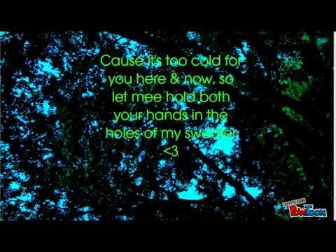 The Neighborhood Sweater Weather Lyrics Youtube