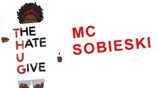 THE HATE U GIVE SONG | MC Sobieski - Nienawiść, którą dajesz ( 2018 ) prod Czyszy