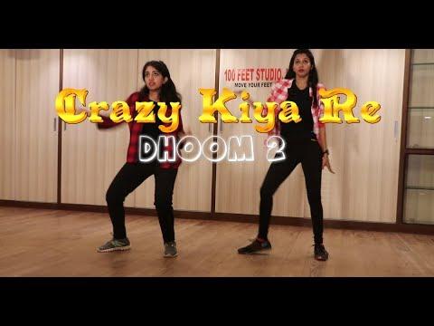Crazy Kiya Re (Dhoom 2) |100 FEET STUDIO | Choreography