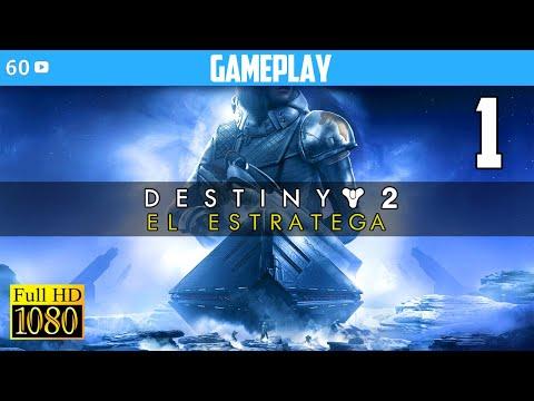 Destiny 2 El Estratega Gameplay Español Parte 1