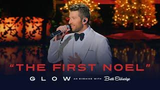 "Brett Eldredge - ""The First Noel"" (Glow, An Evening with Brett Eldredge)"